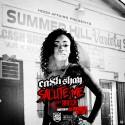 Ca$h Shay - Salute Me B!#%H mixtape cover art
