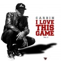 Carbin - I Love This Game 2 mixtape cover art