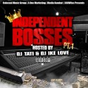 Independent Bosses mixtape cover art
