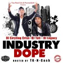 Industry Dope mixtape cover art