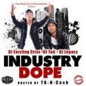 Industry Dope mixtape cover art