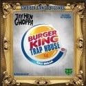 Jay Hen Gwoppa - Burger King Trap House 1.5 (Gas Break) mixtape cover art