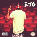 Oozah - 3:16 mixtape cover art