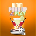 Pour Up & Play mixtape cover art