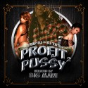 Profit & Pussy 2 (Hosted By Big Mani) mixtape cover art
