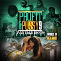 Profit & Pussy 9: Pay Day Boys Edition mixtape cover art