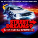 Street Dreams 9 mixtape cover art