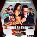 Whine Ah Thon 2 (Reggaeton Edition) mixtape cover art