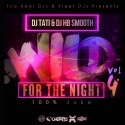Wild For The Night 4 (100% Juke) mixtape cover art