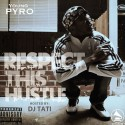 Young Pyro - Respect This Hustle mixtape cover art