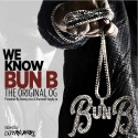 We Know Bun B (The Original OG) mixtape cover art