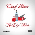 Chevy Woods - Red Cup Music mixtape cover art