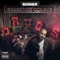 Berner - Drugstore Cowboy mixtape cover art