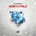 J.R. Donato - North Pole mixtape cover art