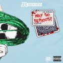 JR Donato - Why So Serious mixtape cover art