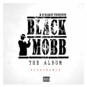 Black Mobb - Black Mobb Album mixtape cover art
