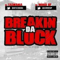 Breakin Da  Block mixtape cover art