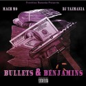 Mack Mo - Bullets & Benjamins mixtape cover art