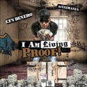CFN Denero - I Am Living Proof mixtape cover art