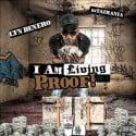 CFN Denero - I Am Living Proof mixtape cover art