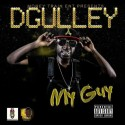 D. Gulley - My Guy mixtape cover art