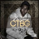 Dee Greene - Cool To Be Good mixtape cover art