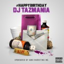 #HappyBirthdayDJTazmania 2k14 mixtape cover art