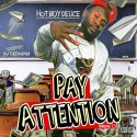 Hot Boy Deuce - Pay Attention mixtape cover art