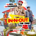 In N Out The Trap 2 mixtape cover art