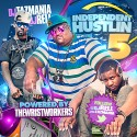 Independent Hustlin 5 mixtape cover art