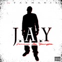 J.A.Y - Jammin Ass Youngsta mixtape cover art