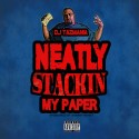 Neatly Stackin My Paper mixtape cover art