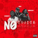 No Choice mixtape cover art