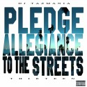 Pledge Allegiance To The Streets 13 mixtape cover art