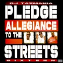 Pledge Allegiance To The Streets 16 mixtape cover art