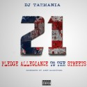 Pledge Allegiance To The Streets 21 mixtape cover art