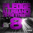 Pledge Allegiance To The Streets 8 mixtape cover art