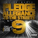 Pledge Allegiance To The Streets 9 mixtape cover art