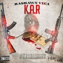 Rashawn Vega - K.A.R (#KillAllRats) mixtape cover art