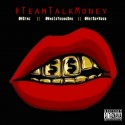 #TeamTalkMoney mixtape cover art