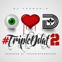 #TripleDdat 2 mixtape cover art