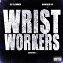 Wrist Workers 3 mixtape cover art