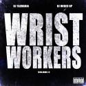 Wrist Workers 3 mixtape cover art