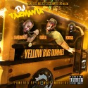 Yellow Bus Dummies - #YellowBusDummies mixtape cover art