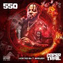 550 - Paper Trail mixtape cover art