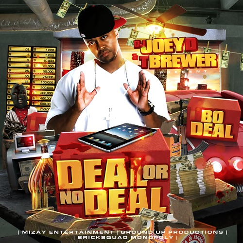 Bo Deal – Deal Or No Deal [Mixtape]