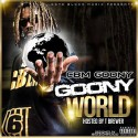 CBM Goony - Goony World mixtape cover art