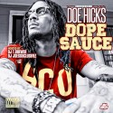 Doe Hicks - Dope Sauce mixtape cover art