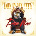Don Wan - Don In My City mixtape cover art