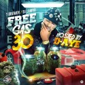 Free Gas 30 (Hosted By D-Aye) mixtape cover art